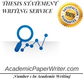 THESIS STATEMENT WRITING SERVICE
