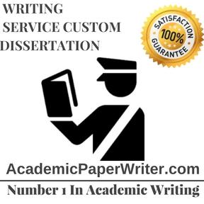 Writing Service Custom Dissertation