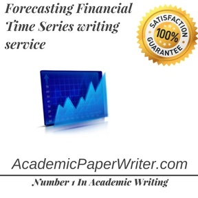 Forecasting Financial Time Series writing service