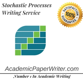 Stochastic Processes Writing Service